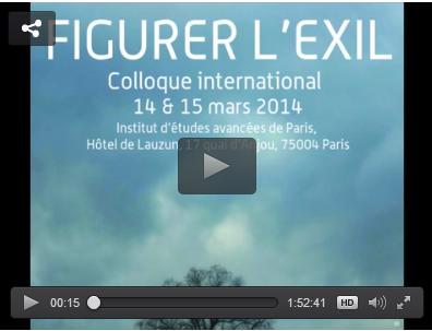Mise en ligne. Colloque «Figurer l'exil» 14-15 mars 2014