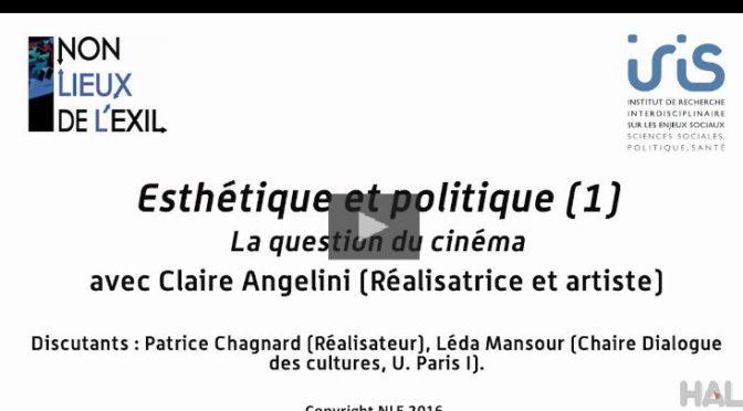 Vidéo. Esthétique & Politique de l'exil : la question du cinéma / 1er décembre 2016